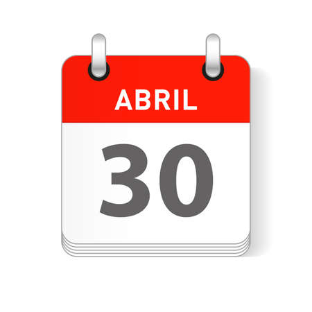Abril 30, April 30 date visible on a page a day organizer calendar in spanish Language