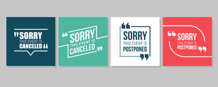 Quote frames Emergency set. Event canceled or postponed Text in brackets, citation speech bubbles, quote bubbles. Textbox isolated on color background. Vector illustration