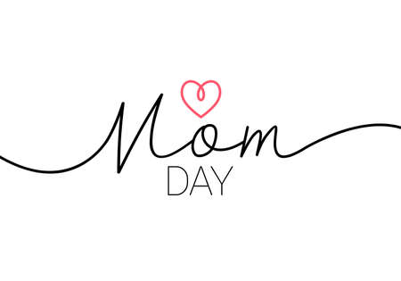 mom day elegant lettering with swooshes. Hand drawn phrase for Happy Mother's Day. Calligraphy vector text in linear style. Modern line calligraphy isolated on white. Holiday lettering