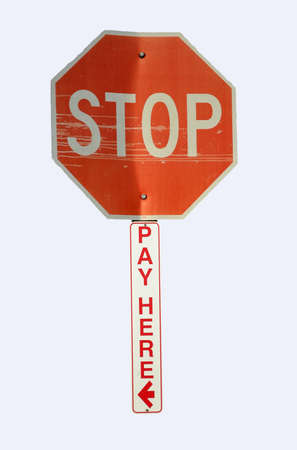 STOP and Pay Here sign