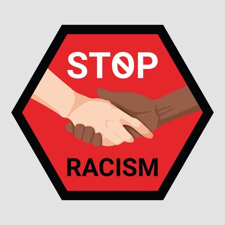 Social problems of humanity equality. Stop racism. Motivational sign or poster Anti-Racism and discrimination. Join Hands different races together symbol. Vector illustration