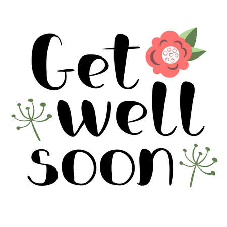 Get well soon card with hand drawn lettering. Decorative poster with handwritten inscription. Vector graphics illustration. Editable vector shapes 일러스트