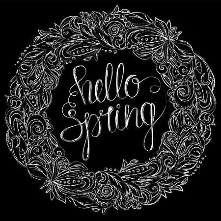 Floral wreath with handwritten inscription hello spring. Chalk on blackboard drawing imitation. Hand drawn vector graphics illustration.  Fully editable vector shapes.