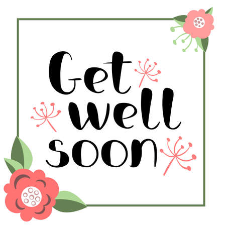 Get well soon card with hand drawn lettering. Decorative poster with handwritten inscription. Vector graphics illustration. Editable vector shapes Illustration