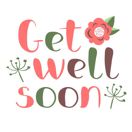 Get well soon card with hand drawn lettering. Decorative poster with handwritten inscription. Vector graphics illustration. Editable vector shapes Stock Illustratie