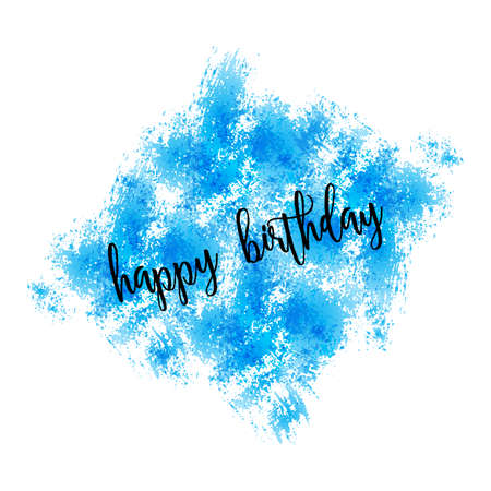 greeting card background: Watercolor greeting card - Happy birthday. Watercolor imitation background Illustration