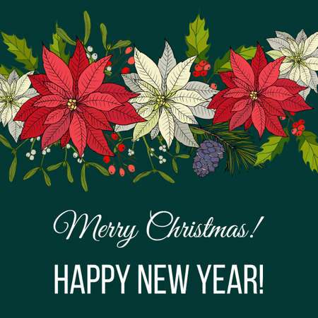 Merry Christmas and Happy New Year greeting card, banner with holly, poinsettia and mistletoe. Vector illustration Ilustração