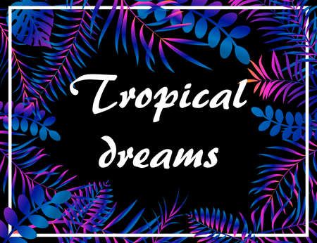 Tropical neon floral background with jungle palm leaves