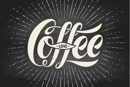 Hand-drawn lettering inscription Coffee Love on black chalkboard. Monochrome vintage drawing, typographic and calligraphic. Design for print food and drink theme - menu, poster and greeting card. Vector Illustration Vector Illustration