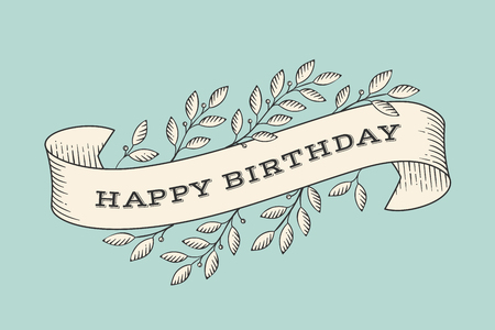 Greeting card with inscription Happy Birthday. Old vintage ribbon banners with leaves and drawing in engraving style. Hand drawn design element. Vector Illustration