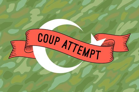 coup: Flag of Turkey with military ribbon and message Coup Attempt. Graphic design and symbol of coup attempt in Turkey. Vector Illustration Illustration