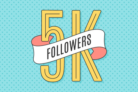 5K Followers. Banner with ribbon, text Five thousand followers. Design for social network, web, mobile app. Celebration post of big number of followers or subscribers for web user. Vector Illustration