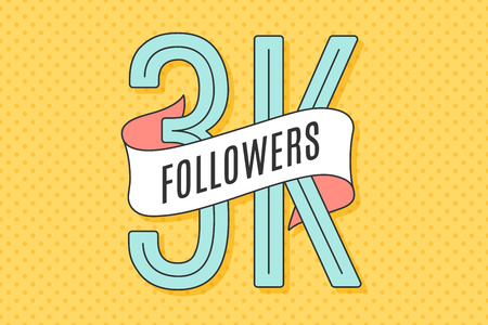 3K Followers. Banner with ribbon, text Three thousand followers. Design for social network, web, mobile app. Celebration post of big number of followers or subscribers for web user. Vector Illustration