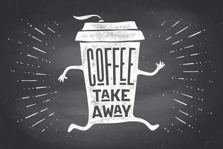 Poster nehmen Sie Kaffeebecher mit handgezeichneten Schriftzug Kaffee nehmen Sie weg für Kaffee und Kaffee zu gehen. Schwarz-Weiß-Vintage-Zeichnung auf Tafel für Getränk, Getränke-Menü, Café-Thema. Vektor-Illustration Vektorgrafik