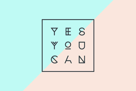 can yes you can: Poster with text Yes You Can for emotion, motivation. Illustration