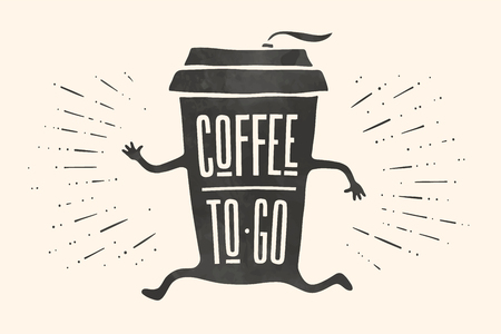 Poster take out coffee cup with hand drawn lettering Coffee To Go for cafe and coffee take away. Monochrome vintage drawing for drink and beverage menu or cafe theme. Vector Illustration Stock Illustratie