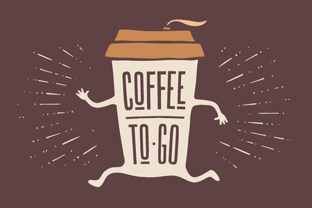 Poster nehmen Sie Kaffeetasse mit handgezeichneten Schriftzug Kaffee Zu gehen für Café und Kaffee mitnehmen. Bunte Vintage-Zeichnung für Getränke- und Getränke-Menü oder Café-Thema. Vektor-Illustration