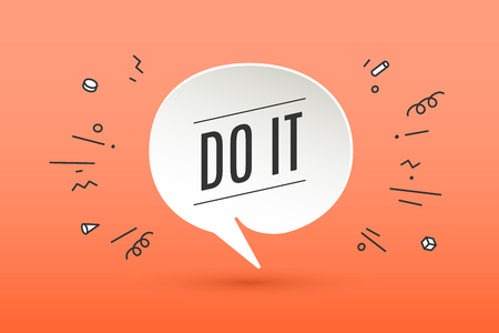 do it: Motivation positive poster and banner. Paper bubble cloud talk with shadow on color background. Isolated cloud talk silhouette with text Do It with explosion graphic elements. Vector Illustration