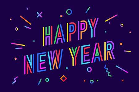 Happy New Year. Greeting card with inscription Happy New Year. Memphis geometric bright colorful style for Happy New Year or Merry Christmas. Holiday background, greeting card. Vector Illustration