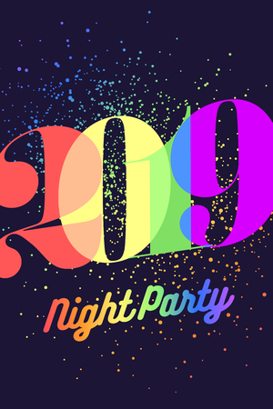 2019. Happy New Year. Greeting card with colorful rainbow text Night Party 2019 for Christmas, Happy New Year Holiday. Poster, banner for homosexual, gay pride and LGBT concept. Vector Illustration Illustration