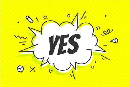 Ja, Sprechblase. Banner, Sprechblase, Poster und Aufkleberkonzept, Memphis geometrischer Stil mit Text Ja. Nachrichtensprechblase ja mit Cloud-Talk für Banner, Poster, Web. Vektorillustration