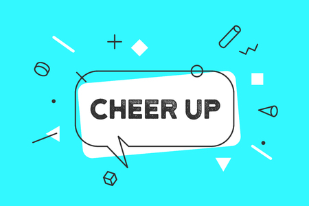 Cheer Up. Banner, speech bubble, poster and sticker concept, memphis geometric style with text cheer up. Icon message Cheer up cloud talk for banner, poster, web. Color background. Vector Illustration Vector Illustratie