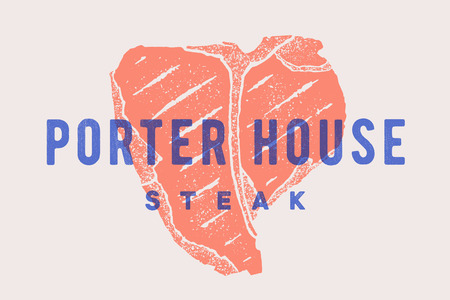 Steak, Porter House. Poster with steak silhouette, text Porter House, Steak. Logo typography template for meat business shop, market, restaurant or design - banner, sticker, menu. Vector Illustration Vectores