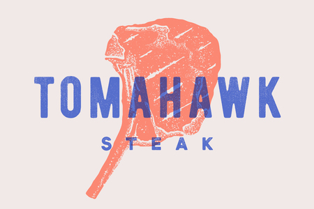 Steak, Tomahawk. Poster with steak silhouette, text Tomahawk, Steak. Logo typography template for meat business - shop, market, restaurant or design - banner, sticker, menu. Vector Illustration