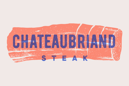 Steak, Chateaubriand. Poster with steak silhouette, text Chateaubriand, Steak. Logo with typography template for meat shop, market, restaurant. Design - menu, banner and label. Vector Illustration