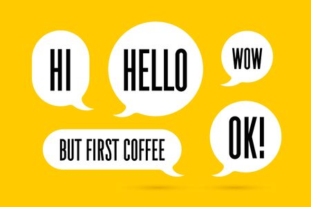 Speech Bubble. Set of white cloud talk speech bubble. White isolated speech bubble talk silhouette with text Hello, Ok, Hi, But First Coffee. Design elements for message, chat. Vector Illustration