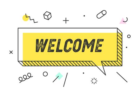 Welcome. Banner, speech bubble, poster concept, geometric memphis style with text welcome. Icon balloon with quote message Welcome for banner, poster. Explosion burst design. Vector Illustration