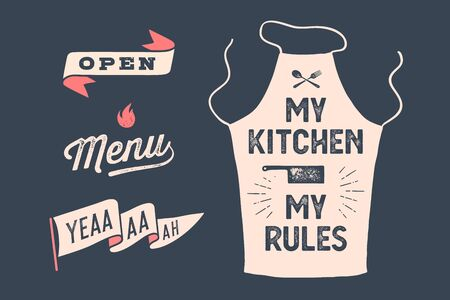 Set vintage graphic and typography. Apron My Kitchen My Rules, Ribbon Open, Lettering Menu, Flag. Wall decor, poster, sign, kitchen design. Vintage typography. Vector Illustration Иллюстрация