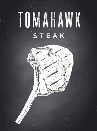 Steak, Chalkboard. Poster with steak silhouette, text Tomahawk, Steak. Typography kitchen poster template for meat business - shop, market, restaurant, menu. Chalkboard background. Vector Illustration  イラスト・ベクター素材