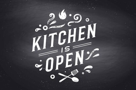 Kitchen Open. Wall decor, poster, sign, quote. Poster for kitchen design with calligraphy lettering text Kitchen open. Chalkboard background. Vintage typography. Vector Illustration Иллюстрация