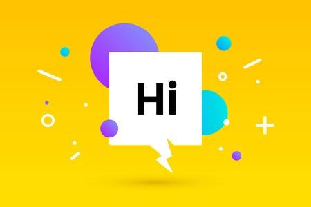 Hi. Banner, speech bubble, poster and sticker concept, geometric memphis style with text Hi. Message hi or hello for banner, poster. Explosion colorful burst design. Vector Illustration