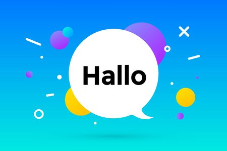Hallo. Banner, speech bubble, poster and sticker concept, geometric memphis style with text Hallo. Message hi or hello for banner, poster. Explosion colorful burst design. Vector Illustration