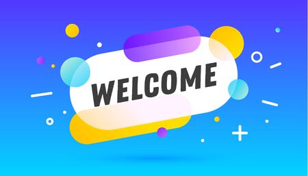 Welcome, speech bubble. Banner, poster, speech bubble with text welcome. Geometric memphis style with message welcome for banner, poster. Explosion burst design, speech bubble. Vector Illustration