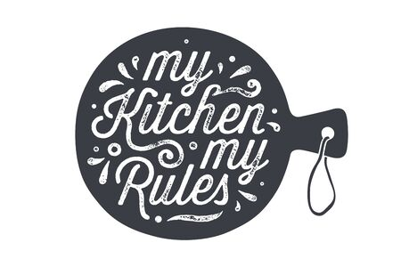 Kitchen cutting board. Kitchen wall decor, sign, quote. Poster for kitchen design with cutting board and calligraphy lettering text My Kitchen My Rules. Handwritten typography. Vector Illustration 版權商用圖片 - 145075936