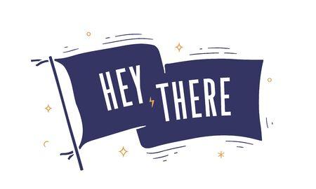 Flag engrave. Old vintage trendy flag with text Hello, Hi. Vintage banner with ribbon flag, engrave hand-drawn elements for old school design - message, banner, poster, gift card. Vector Illustration 版權商用圖片 - 146671391