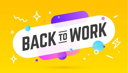 Back to Work, speech bubble. Banner, poster, speech bubble with text Back to Work. Geometric memphis style with message Back to Work for banner, poster. Explosion speech bubble. Vector Illustration 向量圖像