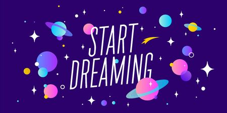 Start Dreaming. Motivation banner, speech bubble. Message quote, poster, speech bubble with positive text start dreaming, universe starry dark night background with star, planet. Vector Illustration 向量圖像