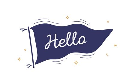 Hello. Flag grahpic. Old vintage trendy flag with text Hello, Hi. Vintage banner with ribbon flag, engrave hand-drawn elements for old school design - message, banner, poster. Vector Illustration 版權商用圖片 - 147813598
