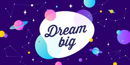 Dream Big. Motivation banner, speech bubble. Message quote, poster, speech bubble with positive text dream big, universe starry dark night background with star, planet. Vector Illustration 向量圖像