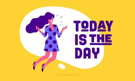 Today is the Day. Modern flat character. Business office woman with smile, hair, dress speak speech bubble text Today is the Day. Simple character of businesswoman in flat graphic. Vector Illustration 版權商用圖片 - 147813609