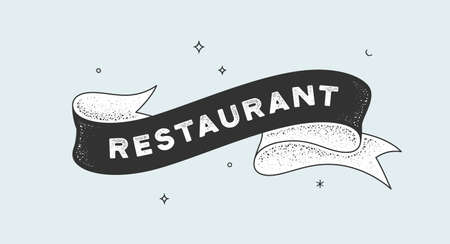 Restaurant. Vintage ribbon with text restaurant. Black white vintage banner with ribbon, graphic design. Old school hand-drawn element for design - banner, poster, gift card. Vector Illustration 版權商用圖片 - 150625325