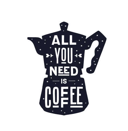 Coffee. Italian coffee pot with text All You Need is Coffee. Banner for cafe, restaurant, menu, coffee dreams theme. Colorful contemporary art style. Vector Illustration 版權商用圖片 - 151548497