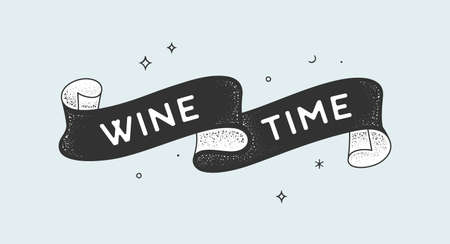 Wine Time. Vintage ribbon with text Wine Time Black white vintage banner with ribbon, graphic design. Old school hand-drawn element for cafe, bar, restaurant, drink menu. Vector Illustration