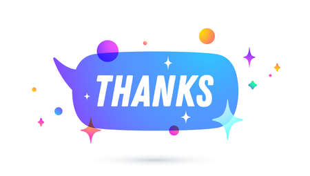 Thanks or Thank You. Speech bubble. Set of chat message, cloud talk, speech bubble. White speech bubble, cloud talk isolated silhouette with text Thanks or Thank You. Vector Illustration 向量圖像