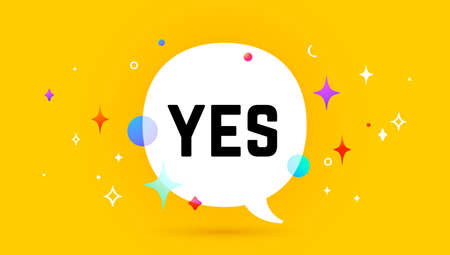 Yes. Banner, speech bubble, poster and sticker concept, geometric memphis style with text Yes. Icon balloon with quote message yes for banner, poster. Vector Illustration 向量圖像