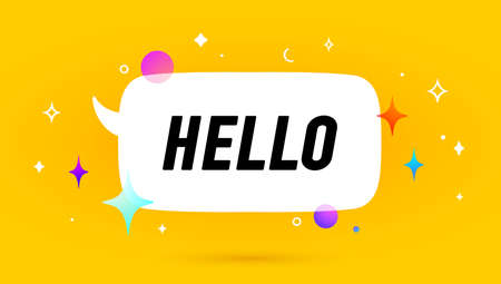 Hello. Banner, speech bubble, poster and sticker concept, geometric memphis style with text Hello. Icon balloon with quote message hi or hello for banner, poster. Vector Illustration